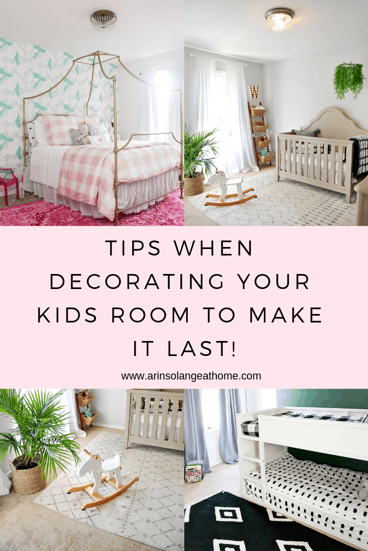 Collage of pictures for tips when decorating your kids room to make it last