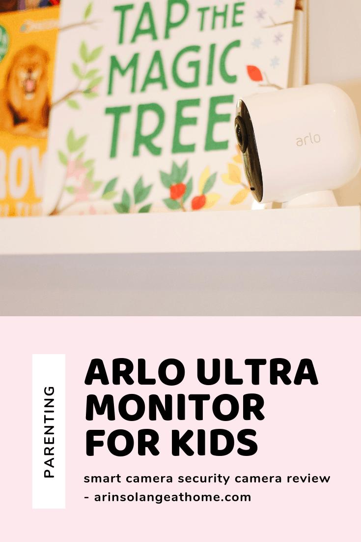 Arlo Ultra Monitor for Kids