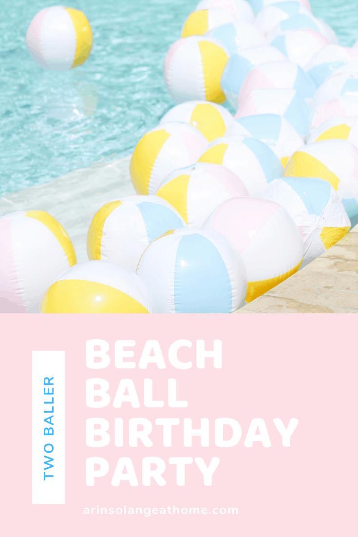 Beach Ball Birthday Party