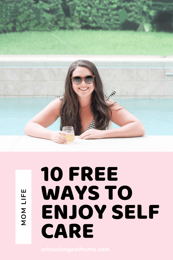 10 free ways to enjoy self care