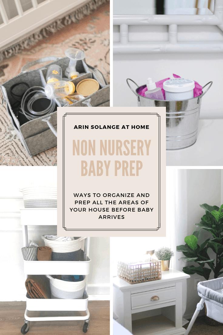 Non Nursery Baby Prep Ideas