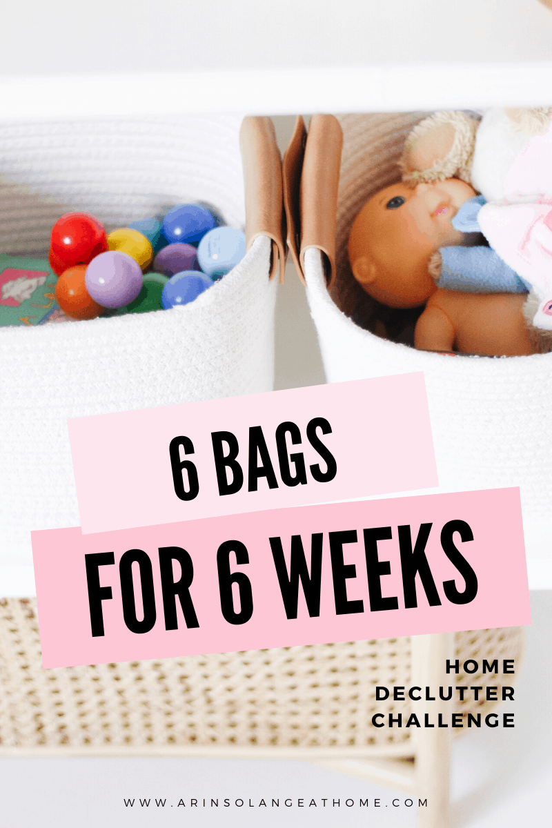 6 bags for 6 weeks home declutter challenge