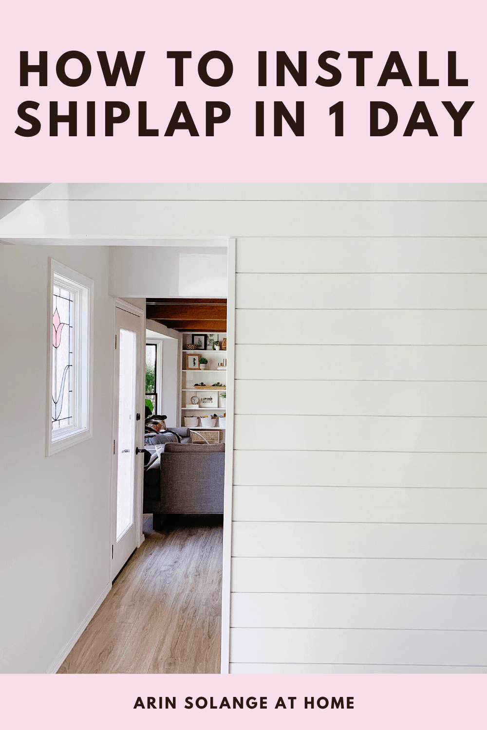 How to install shiplap in 1 day