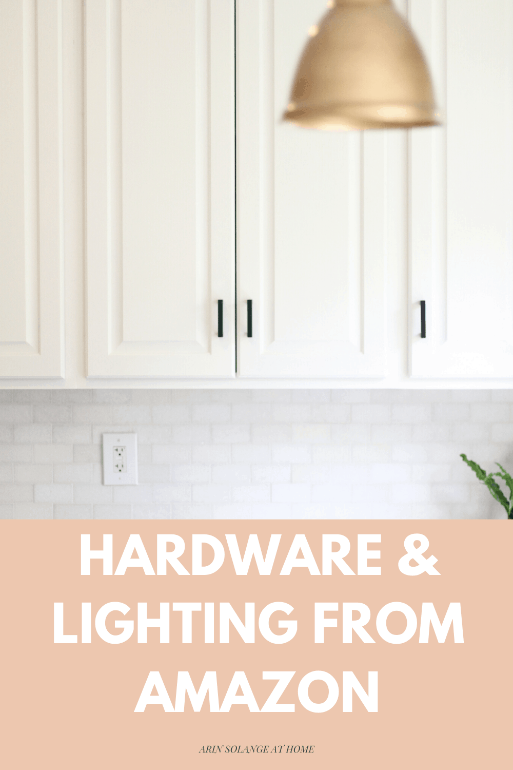 Hardware and lighting from amazon