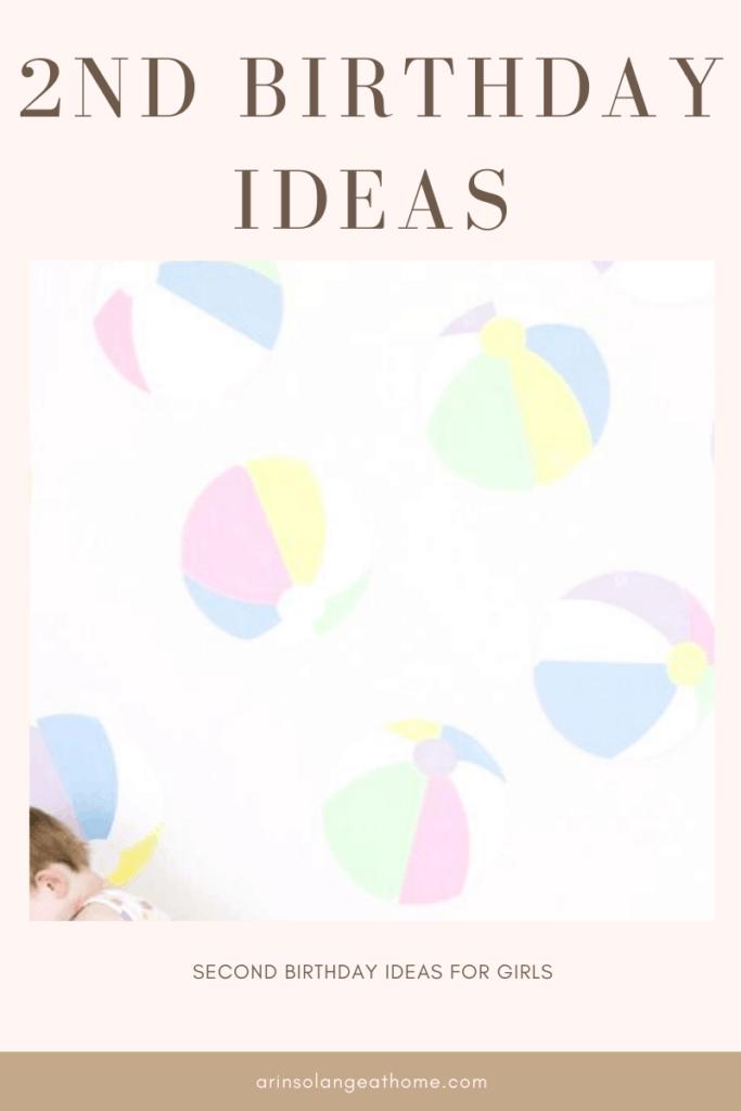 2nd birthday ideas for girl